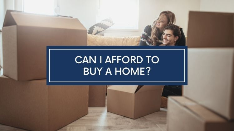 can i afford to buy a home