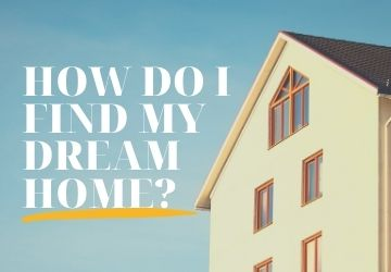 Search | How do I find my dream home?