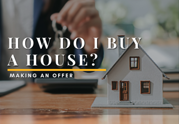 How do I buy a house?  |  Making an offer
