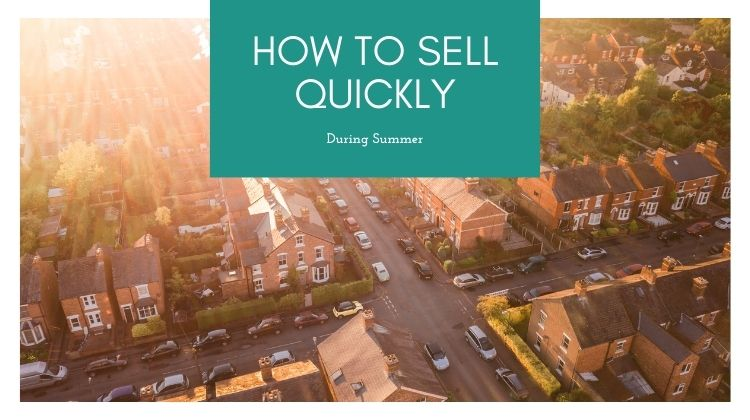 how to sell quickly during summer