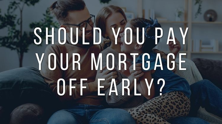 pay your mortgage off early