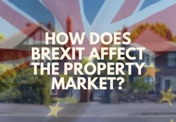 How Does Brexit Affect The Property Market?