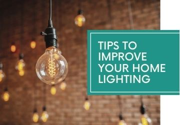 Tips to Improve Your Home Lighting