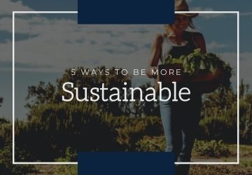 5 Ways to be More Sustainable in 2020