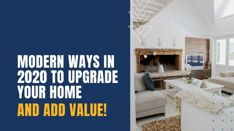 modern ways to upgrade your home