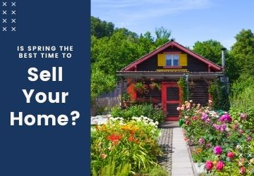 Is Spring the Best Time to Sell Your Home?