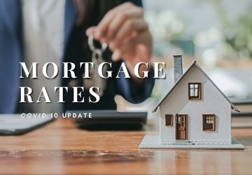 Mortgage Rates   |   COVID-19 Update