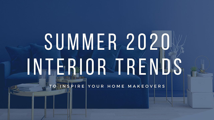 Summer-2020-interior-trends-to-inspire-your-home-makeovers