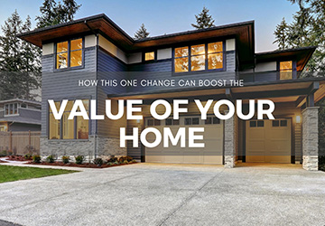 Post Lockdown  |  How This One Change Can Boost The Value Of Your Home