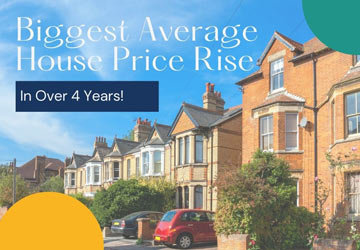 Biggest Average House Price Rise In Over 4 Years!