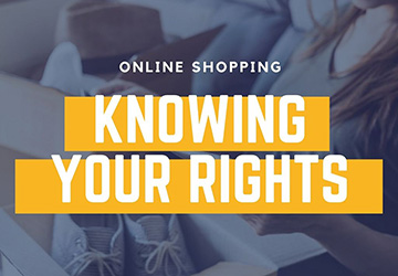 Online Shopping   |   Knowing Your Rights
