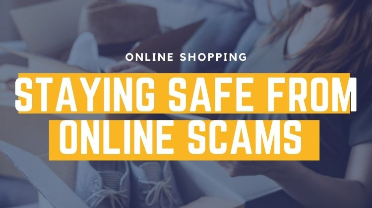 staying safe from online scams