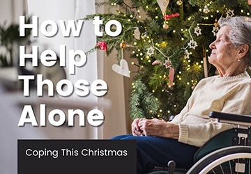 Coping This Christmas   |   How To Help Those Alone