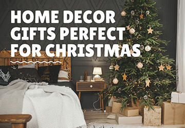 Home Decor Gifts Perfect For Christmas