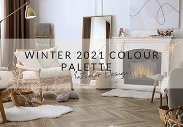 Winter 2021 Colour Palette | Interior Design
