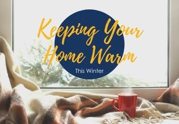 How To Keep Your House Warm This Winter