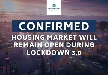 CONFIRMED: Housing market will remain open during Lockdown 3.0