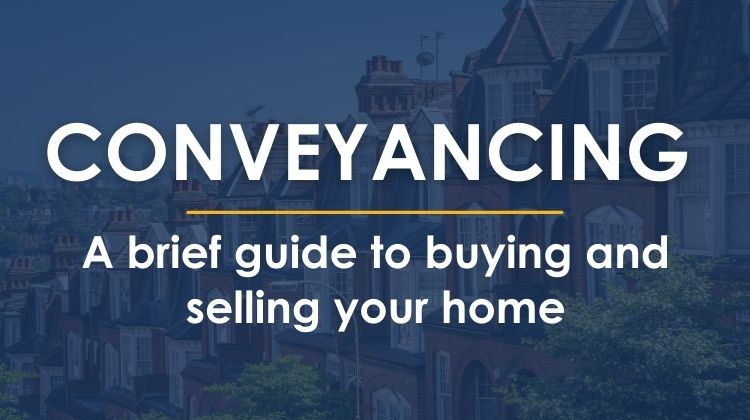 Conveyancing | A brief guide to buying and selling your home