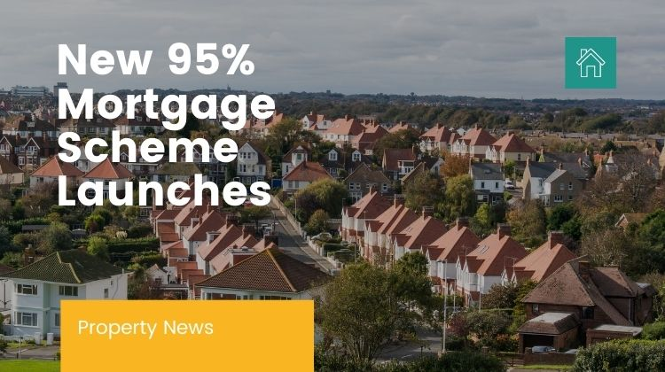 new 95% mortgage scheme launches