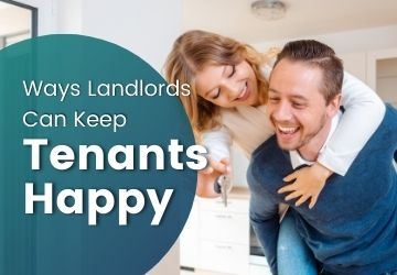 Ways Landlords Can Keep Tenants Happy