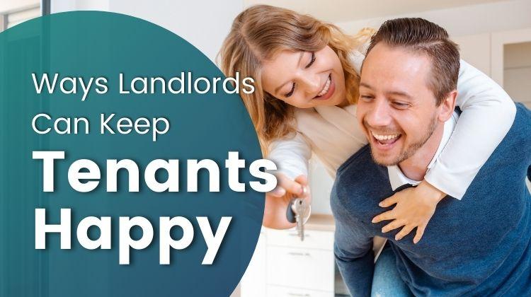 landlords tenants happy
