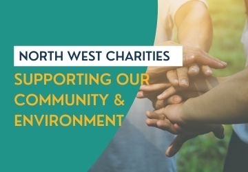 North West Charities Supporting Our Community & Environment