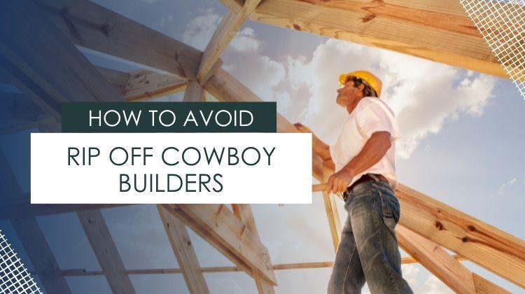 rip off cowboy builders