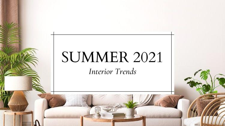 summer-2021-interior-trends-small