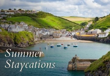 Our Top UK Summer Staycations